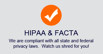 We are HIPAA and FACTA compliant