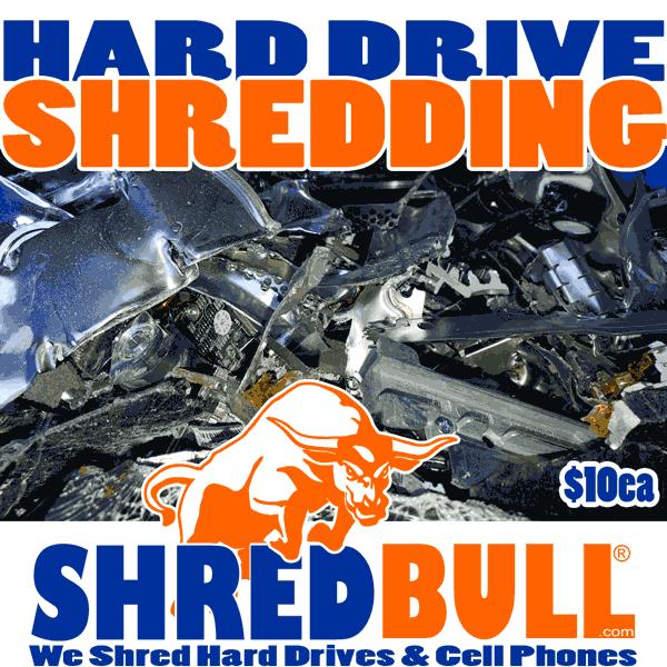 HARD DRIVE SHREDDING